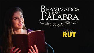 3 de junio | Reavivados por su Palabra | Rut 2