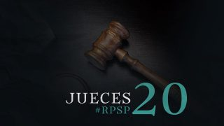 31 de mayo | Resumen: Reavivados por su Palabra | Jueces 20 | Pr. Adolfo Suarez