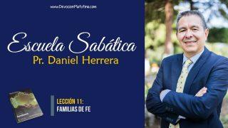 Lección 11 | Familias de fe | Escuela Sabática Pr. Daniel Herrera