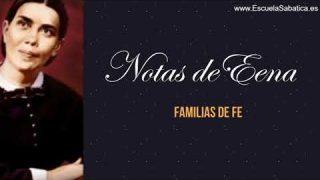 Notas de Elena | Lección 11 | Familias de Fe | Escuela Sabática Semanal