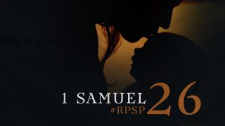 1 de julio | Resumen: Reavivados por su Palabra | 1 Samuel 26 | Pr. Adolfo Suarez