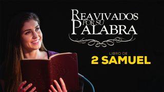22 de julio | Reavivados por su Palabra | 2 Samuel 16