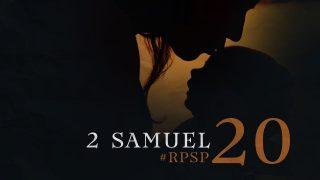 26 de julio | Resumen: Reavivados por su Palabra | 2 Samuel 20 | Pr. Adolfo Suarez