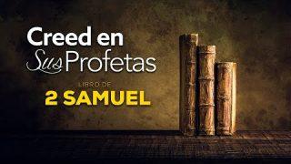 29 de julio | Creed en sus profetas | 2 Samuel 23