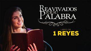 31 de julio | Reavivados por su Palabra | 1 Reyes 1