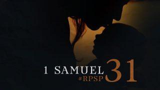 6 de julio | Resumen: Reavivados por su Palabra | 1 Samuel 31 | Pr. Adolfo Suarez