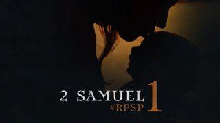 7 de julio | Resumen: Reavivados por su Palabra | 2 Samuel 1 | Pr. Adolfo Suarez