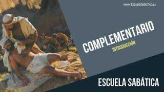Complementario | Introducción | Tercer trimestre 2019 | Escuela Sabática
