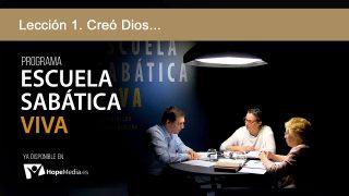 Lección 1 | Creó Dios… | Escuela Sabática Viva