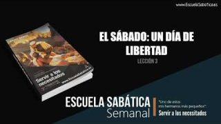 Lección 3   El sábado un día de libertad   Escuela Sabática Semanal