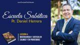 Lección 4 | Misericordia y Justicia en Salmos y en Proverbios | Escuela Sabática Pr. Daniel Herrera