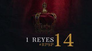 13 de agosto | Resumen: Reavivados por su Palabra | 1 Reyes 14 | Pr. Adolfo Suarez