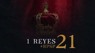 20 de agosto | Resumen: Reavivados por su Palabra | 1 Reyes 21 | Pr. Adolfo Suarez