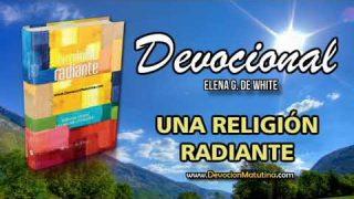 30 de agosto   Devocional: Una religión radiante   El pecador no es feliz en la presencia de Dios