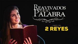 31 de agosto | Reavivados por su Palabra | 2 Reyes 10