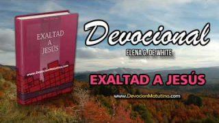 5 de agosto   Devocional: Exaltad a Jesús   Exaltad al hombre del Calvario