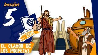 Lección 5 | El Clamor de los Profetas | Escuela Sabática LIKE