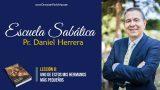 Lección 8 | Uno de estos mis hermanos más pequeños | Escuela Sabática Pr. Daniel Herrera