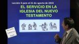 Lección 9 | El servicio en la iglesia del Nuevo Testamento   | Escuela Sabática 2000