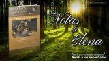 Notas de Elena | Jueves 8 de agosto del 2019 | Misericordia y fidelidad | Escuela Sabática