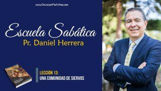 Lección 13 | Una comunidad de siervos | Escuela Sabática Pr. Daniel Herrera