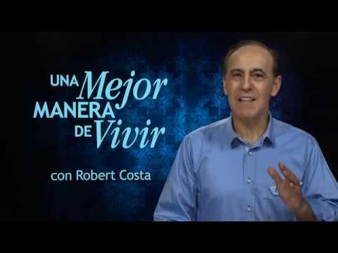15 de octubre |  Alimento para la mente | Una mejor manera de vivir | Pr. Robert Costa