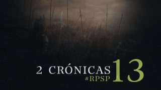27 de octubre | Resumen: Reavivados por su Palabra | 2 Crónicas 13 | Pr. Adolfo Suarez