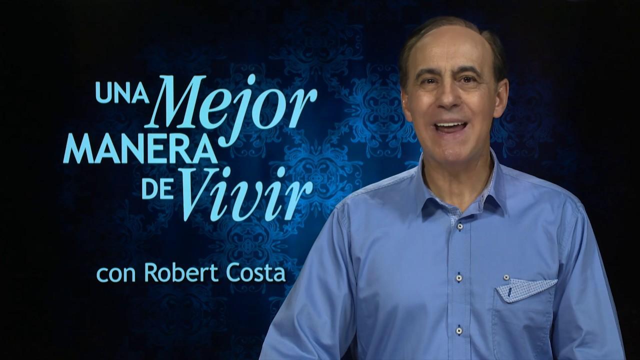 4 de octubre | Poderosos en Dios | Una mejor manera de vivir | Pr. Robert Costa