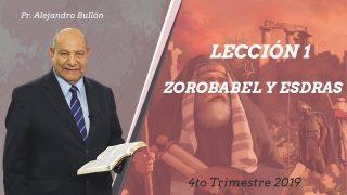 Comentario | Lección 1 | Encontrarle sentido a la historia: Zorobabel y Esdras | Escuela Sabática Pr. Alejandro Bullón