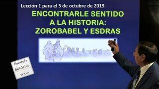 Lección 1 | Encontrarle sentido a la historia: Zorobabel y Esdras | Escuela Sabática 2000