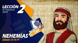 Lección 2 | Nehemías | Escuela Sabática LIKE