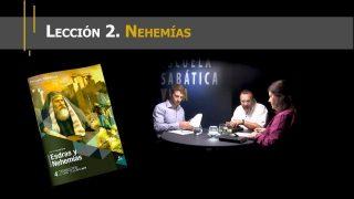Lección 2 | Nehemías | Escuela Sabática Viva