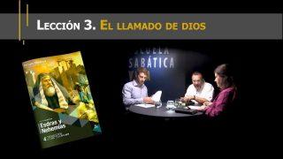 Lección 3 | El llamado de Dios | Escuela Sabática Viva