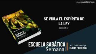 Lección 5 | Se viola el Espíritu de la Ley | Escuela Sabática Semanal