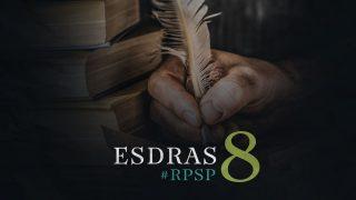 27 de noviembre | Resumen: Reavivados por su Palabra | Esdras 8 | Pr. Adolfo Suarez