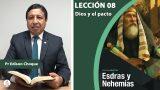 Bosquejo | Lección 8 | Dios y el pacto | Escuela Sabática Pr. Edison Choque