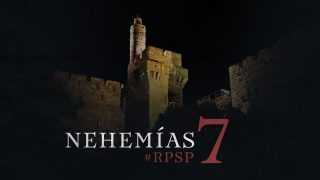 6 de diciembre | Resumen: Reavivados por su Palabra | Nehemías 7 | Pr. Adolfo Suarez