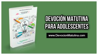 Domingo 27 diciembre 2020 | Devoción Matutina para Adolescentes 2020 | Phillips Brooks