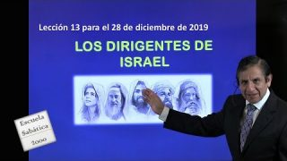 Lección 13 | Los dirigentes de Israel | Escuela Sabática 2000