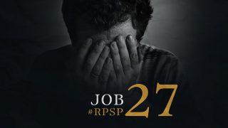 18 de enero | Resumen: Reavivados por su Palabra | Job 27 | Pr. Adolfo Suarez