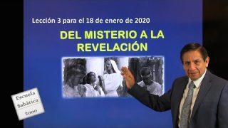 Lección 3 | Del misterio a la revelación | Escuela Sabática 2000