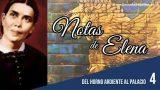 Notas de Elena | Lección 4 | Del horno ardiente al palacio | Escuela Sabática Semanal