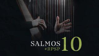 12 de febrero   Resumen: Reavivados por su Palabra   Salmos 10   Pr. Adolfo Suarez