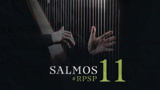 13 de febrero   Resumen: Reavivados por su Palabra   Salmos 11   Pr. Adolfo Suarez