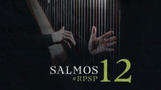 14 de febrero   Resumen: Reavivados por su Palabra   Salmos 12   Pr. Adolfo Suarez