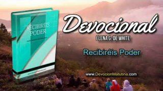 21 de febrero | Devocional: Recibiréis Poder | Contémplalo a él