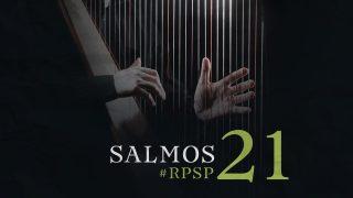 23 de febrero | Resumen: Reavivados por su Palabra | Salmos 21 | Pr. Adolfo Suarez