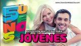 27 de febrero 2020 | Devoción Matutina para Jóvenes | Guillermo Conrado Roentgen