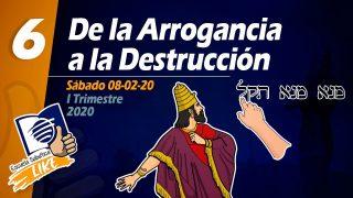 Lección 6   De la arrogancia a la destrucción   Escuela Sabática LIKE