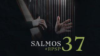 10 de marzo | Resumen: Reavivados por su Palabra | Salmos 37 | Pr. Adolfo Suarez